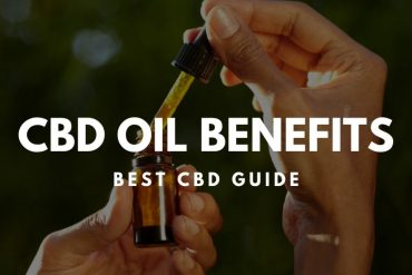 CBD Oil Benefits – Best CBD Guide (2019)